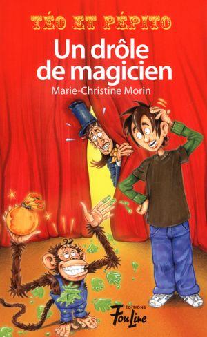 Un drôle de magicien