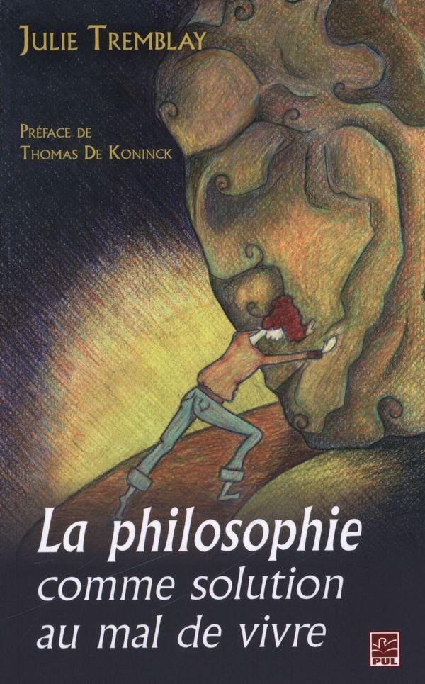 Philosophie comme solution au mal de vivre La