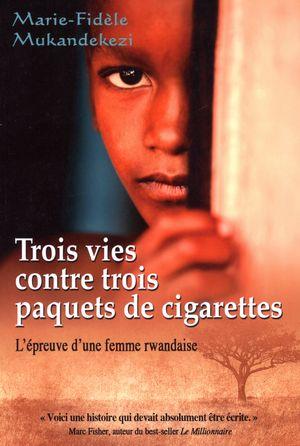 Trois vies contre trois paquets de cigarettes