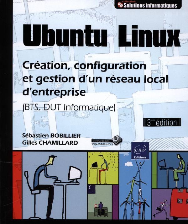 Ubuntu Linux - Création, configuration et gestion d'un résea