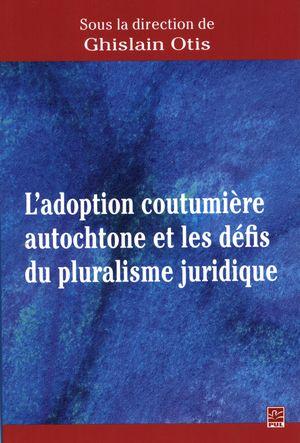 Adoption coutumière autochtone et les défis du pluralisme...