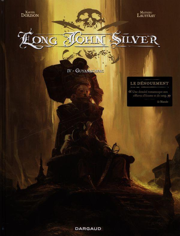Long John Silver  4 : Guyanacapac