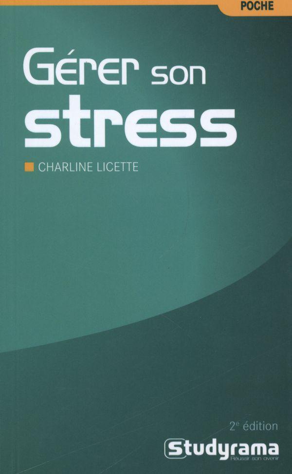 Gérer son stress 2e edition