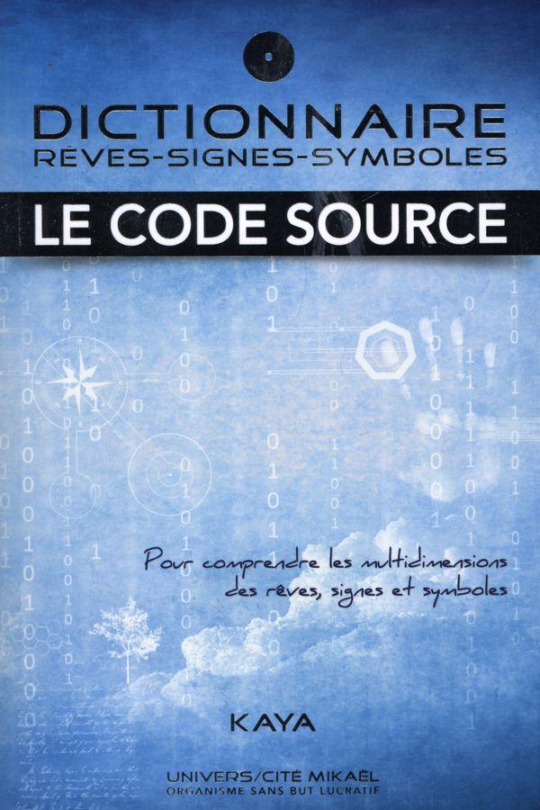 livre num rique dictionnaire r ves signes symboles le code source livre spiritualit et. Black Bedroom Furniture Sets. Home Design Ideas