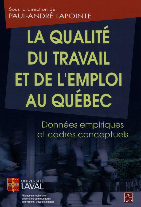 La qualité du travail et de l'emploi au Québec
