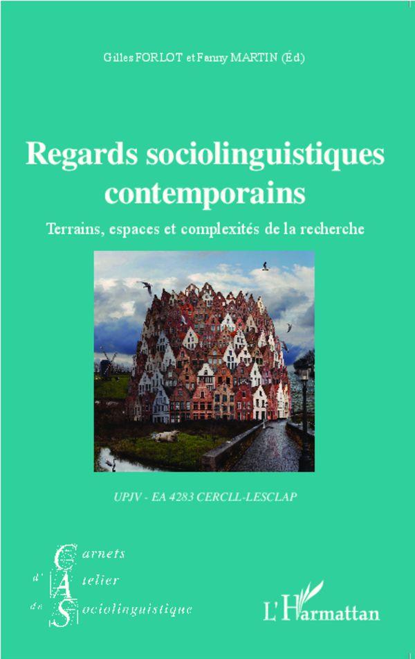 Regards sociolinguistiques contemporains