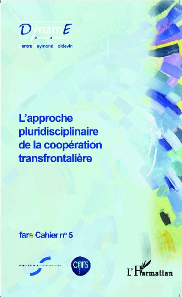 L'approche pluridisciplinaire de la coopération transfrontalière