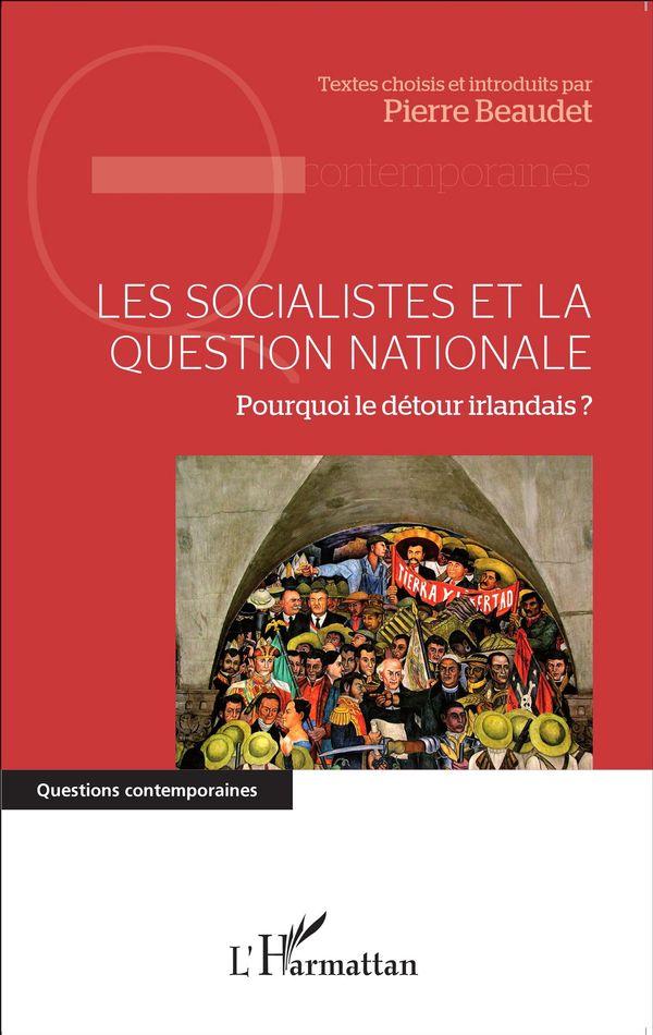 Les socialistes et la question nationale