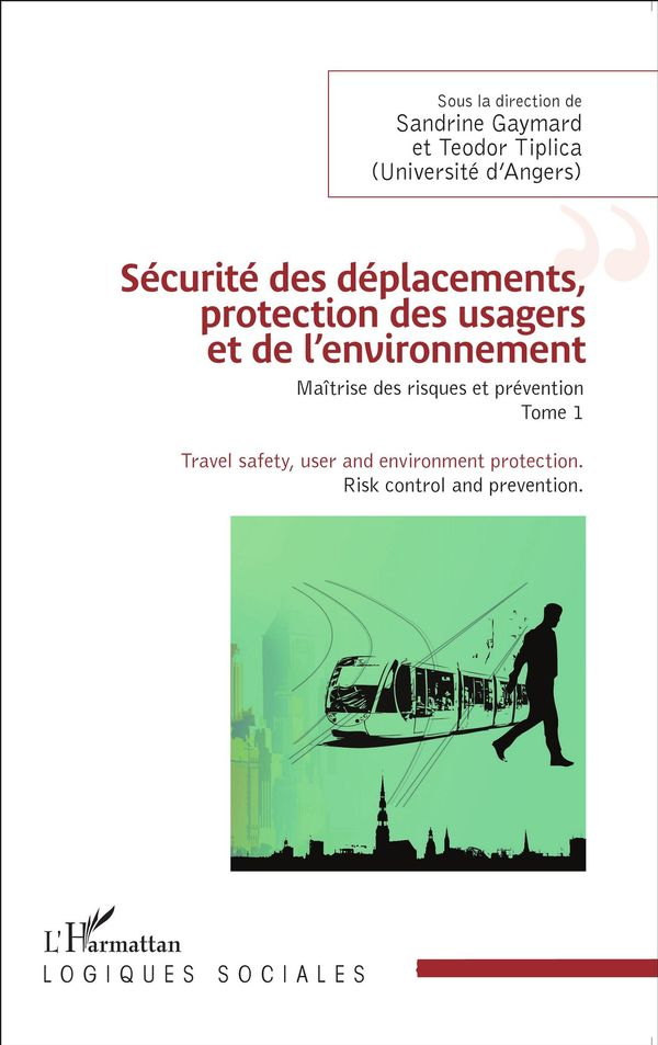 Sécurité des déplacements, protection des usagers et de l'en