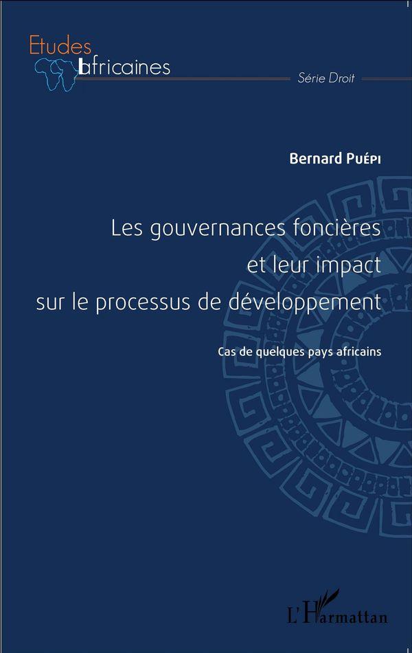 Les gouvernances foncières et leur impact sur le processus de développement