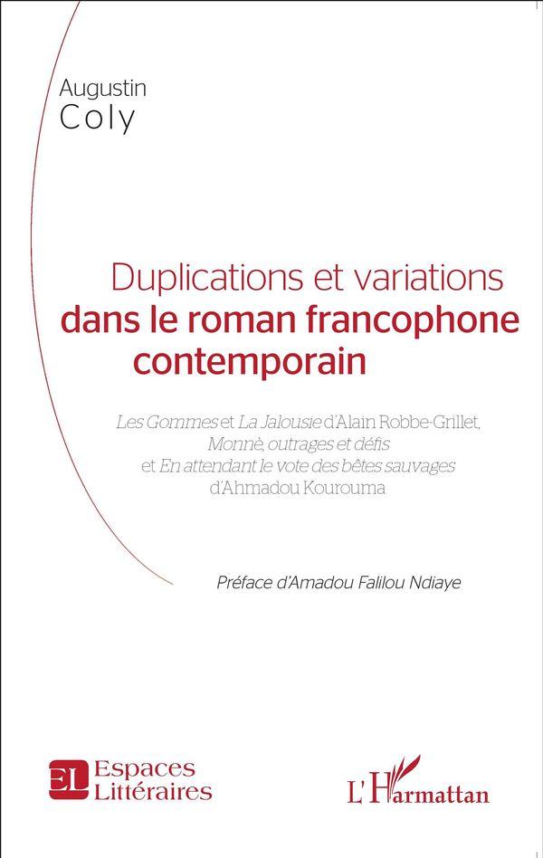 Duplications et variations dans le roman francophone contemporain