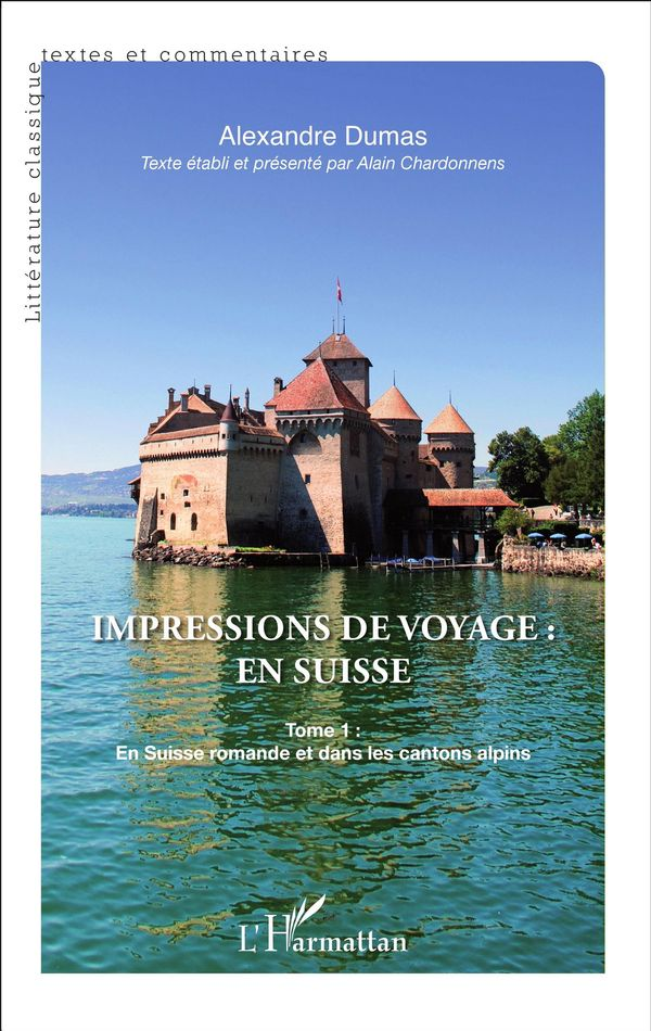 Impressions de voyage : en Suisse