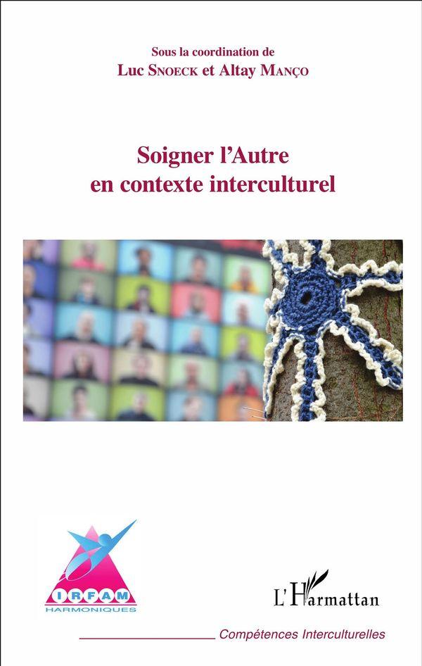 Soigner l'Autre en contexte interculturel