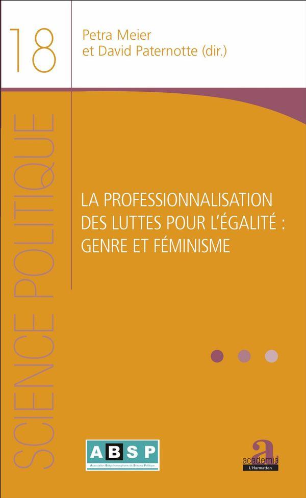 PROFESSIONNALISATION DES LUTTES POUR L'EGALITE (LA)