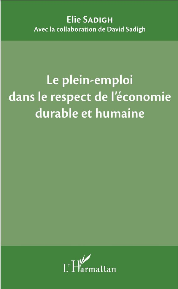 Le plein-emploi dans le respect de l'économie durable et humaine