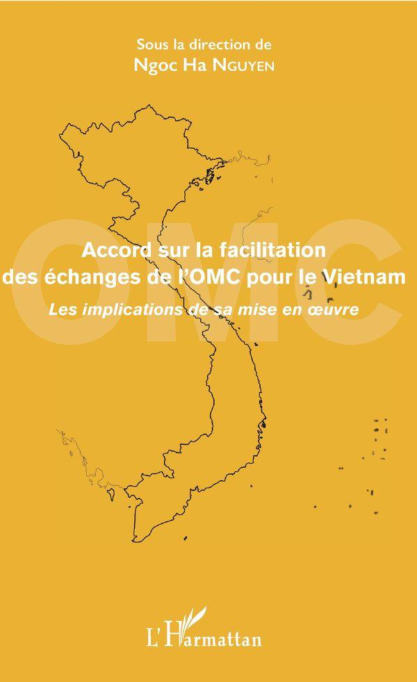 Accord sur la facilitation des échanges de l'OMC pour le Vietnam