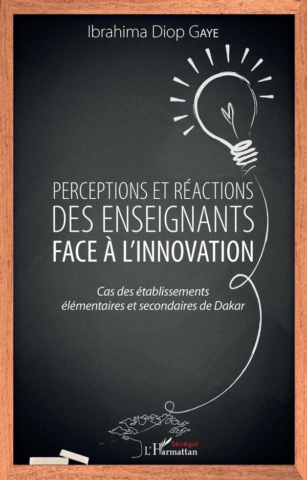 Perceptions et réactions des enseignants face à l'innovation