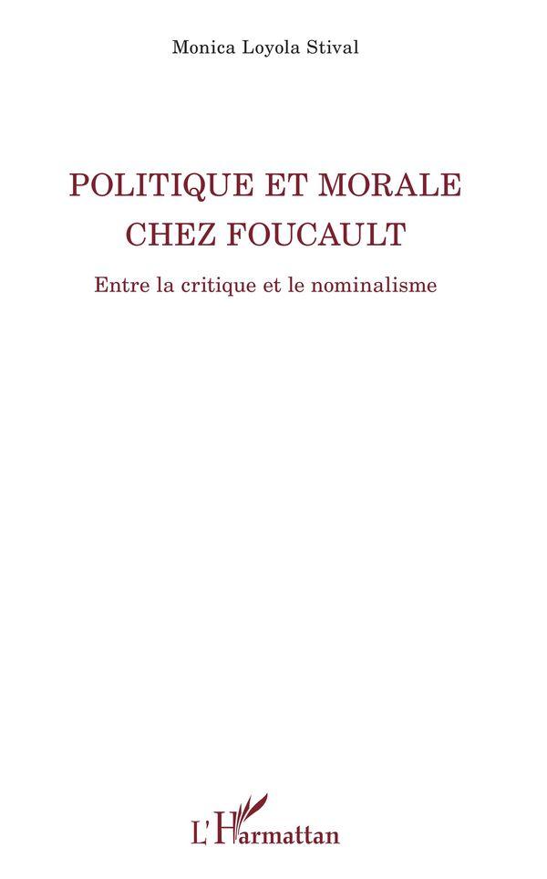 Politique et morale chez Foucault
