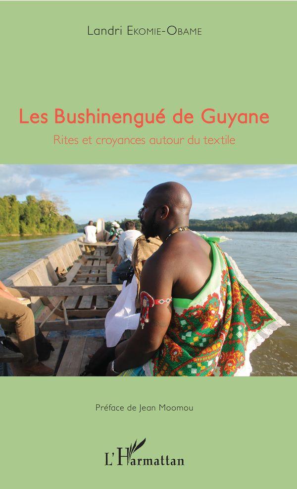 Les Bushinengué de Guyane