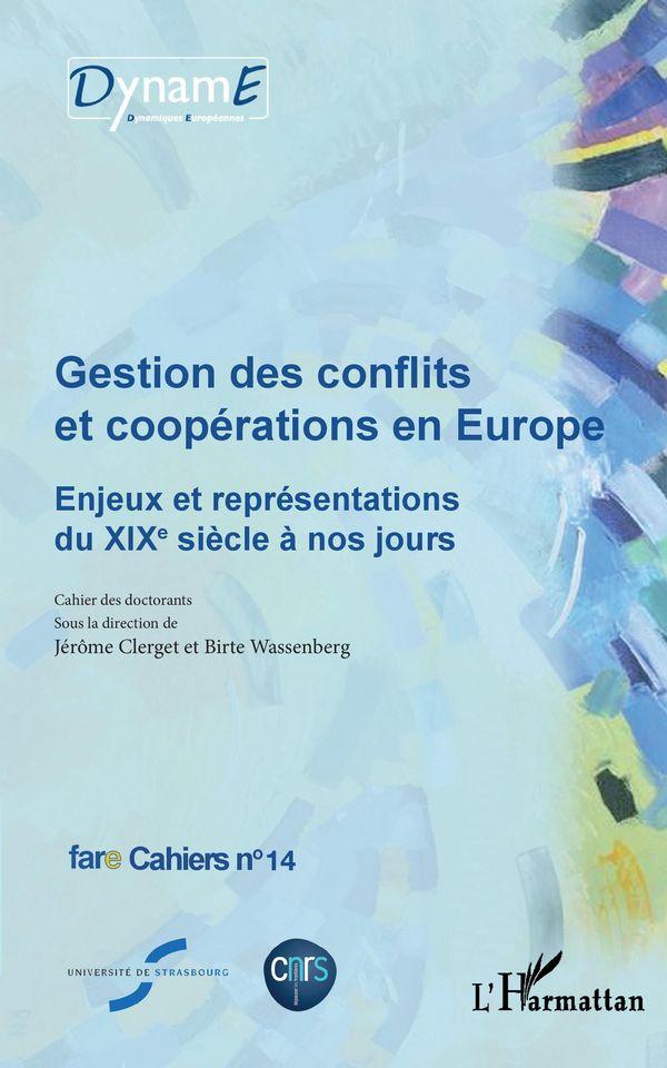 Gestion des conflits et coopérations en Europe