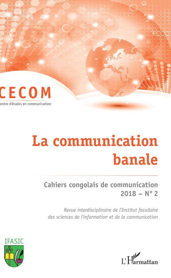 Cahiers congolais de communication 2018 N° 2