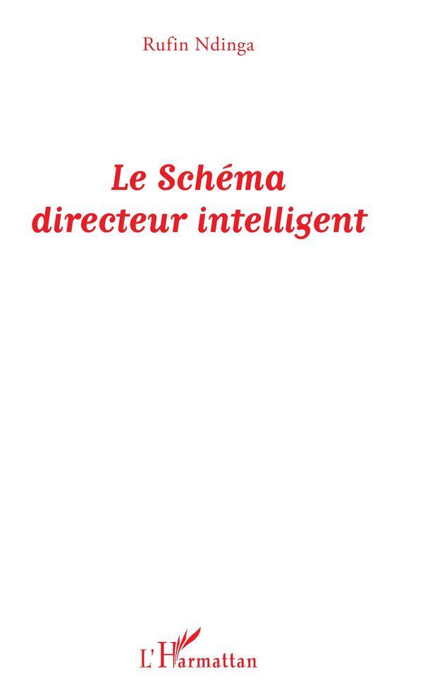 Le Schéma directeur intelligent