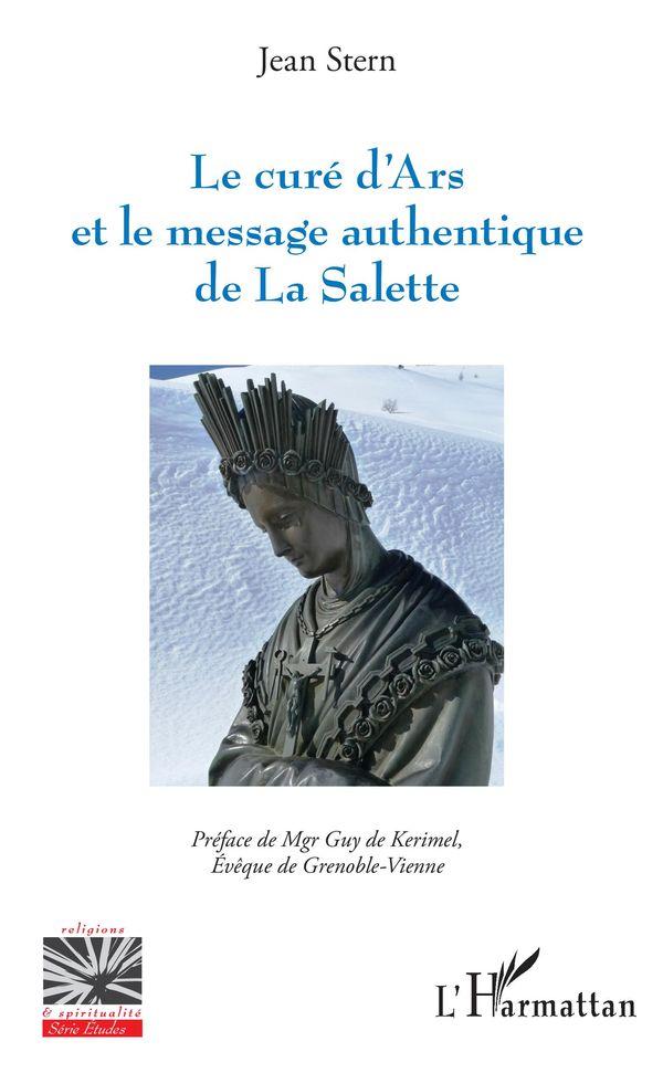 Le curé d'Ars et le message authentique de La Salette