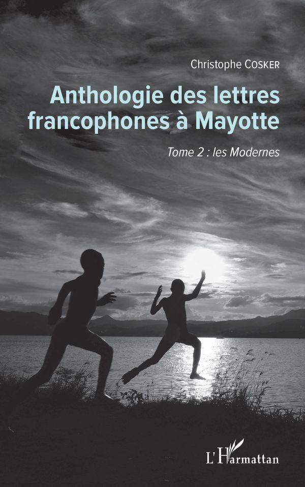 Anthologie des lettres francophones à Mayotte