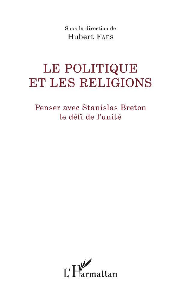 politique et les religions (Le)