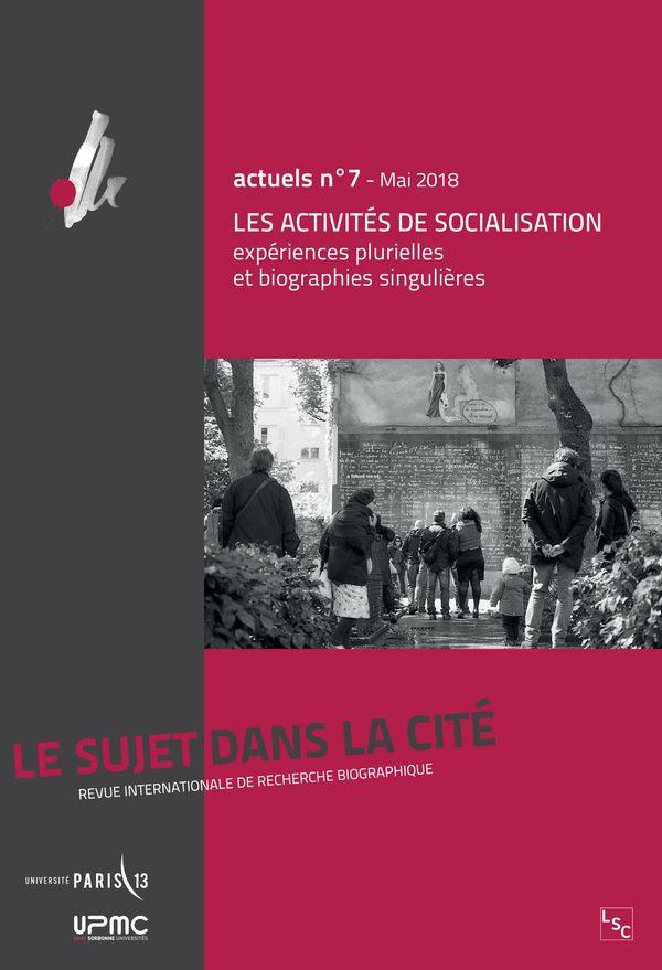 Les activités de socialisation : expériences plurielles et biographies singulières