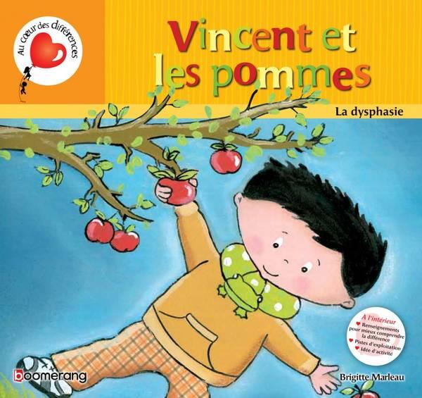 Vincent et les pommes : la dysphasie N.E.