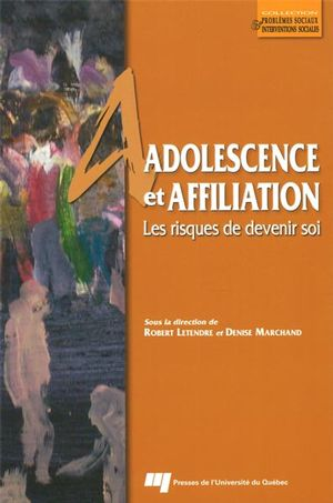 Adolescence et affiliaton : Les risques de devenir soi