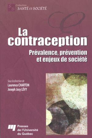 La contraception : Prévalence, prévention et enjeux de ...