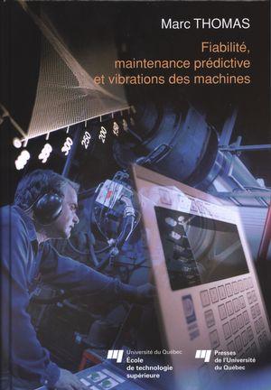 Fiabilité, maintenance prédictive et vibrations des machines