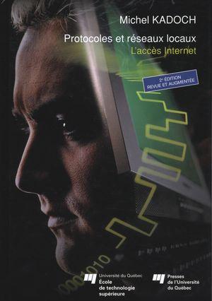 Protocoles et réseaux locaux  2e édition : L'accès Internet