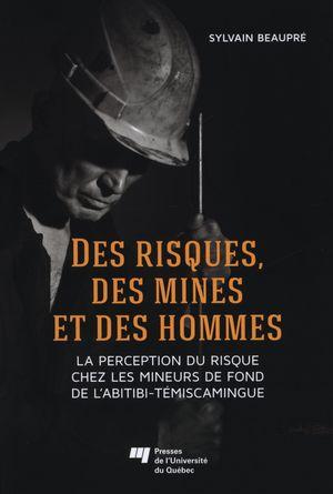 Des risques, des mines et des hommes