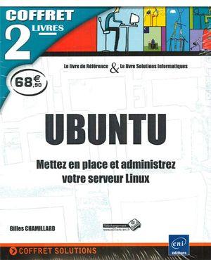 Ubuntu : Mettez en place et administrez votre serveur Linux