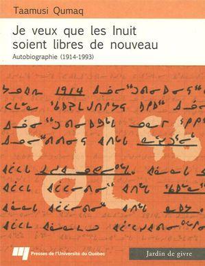 Je veux que les Inuit soient libres nouv