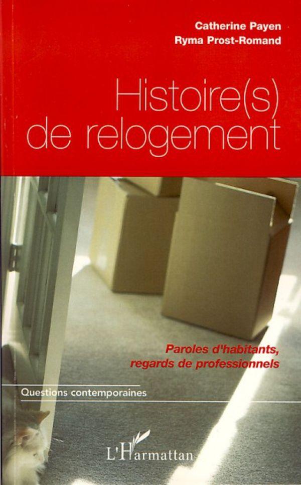 Histoire(s) de relogement