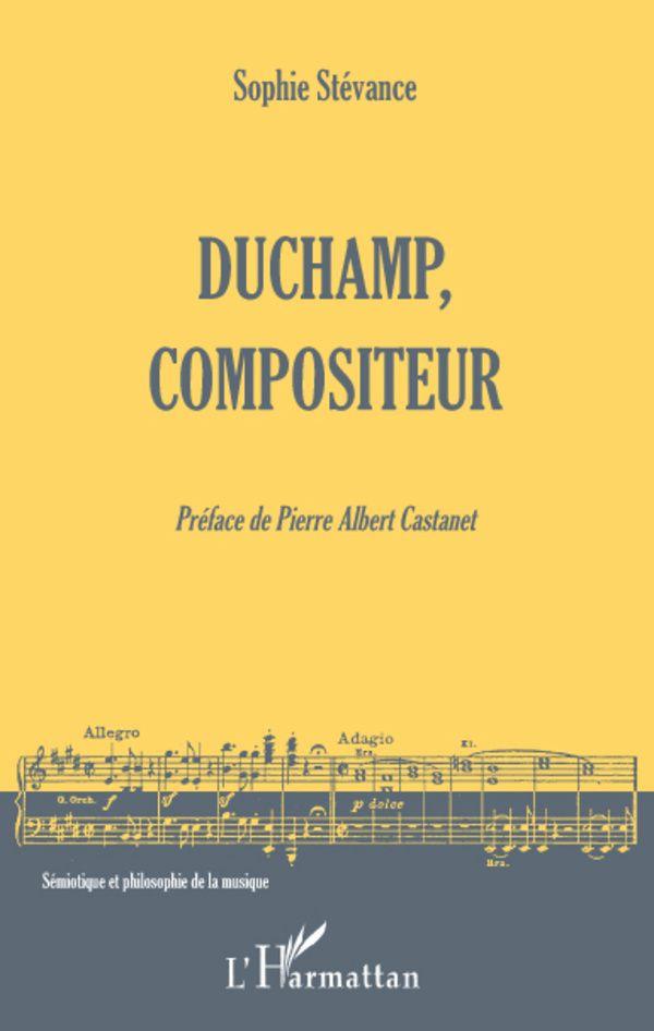 Duchamp, compositeur