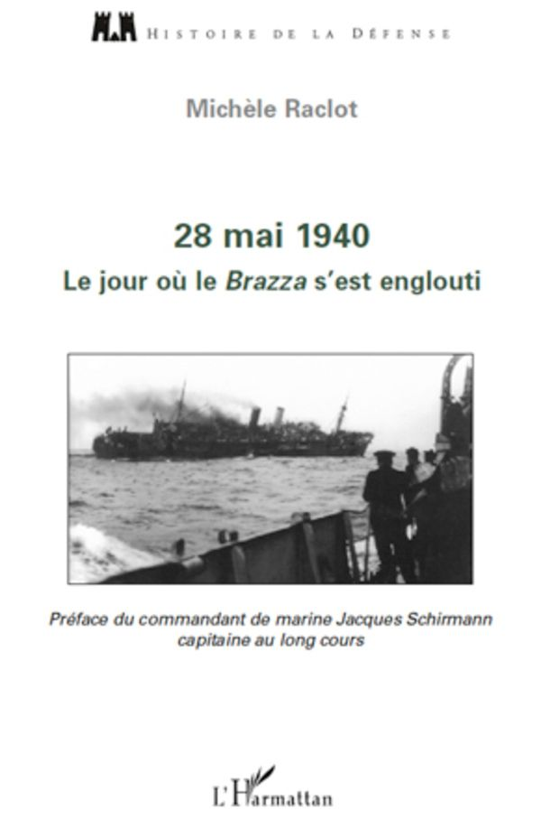 28 mai 1940. le jour oÙ le brazza s'est englouti