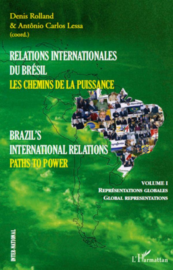 Relations internationales du brésil, les chemins de la puiss