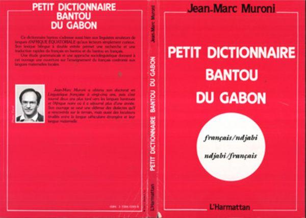 Petit dictionnaire bantou du Gabon