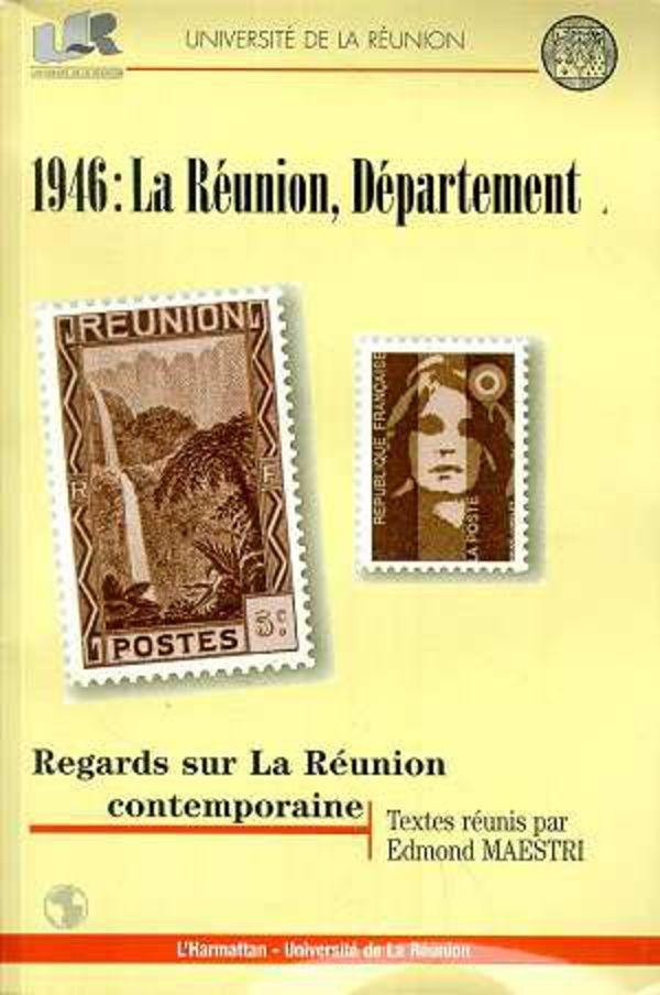 1946 : LA RÉUNION, DÉPARTEMENT