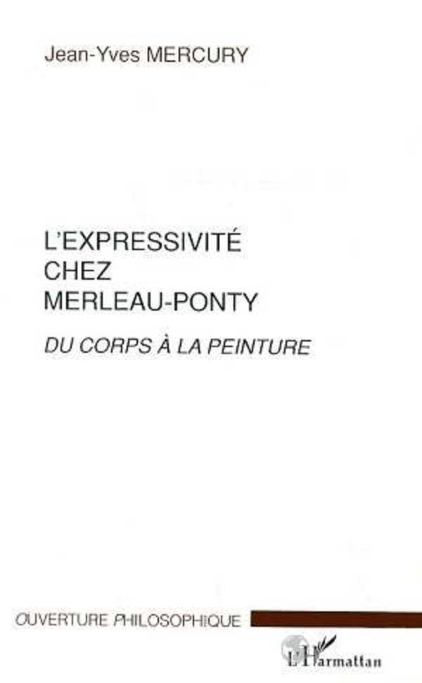 L'EXPRESSIVITE CHEZ MERLEAU-PONTY