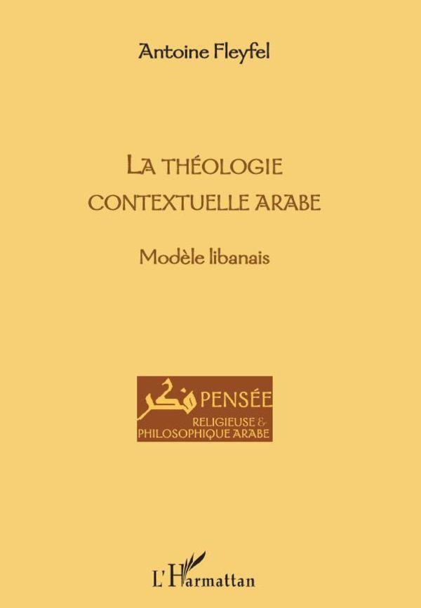 LA THEOLOGIE CONTEXTUELLE ARABE