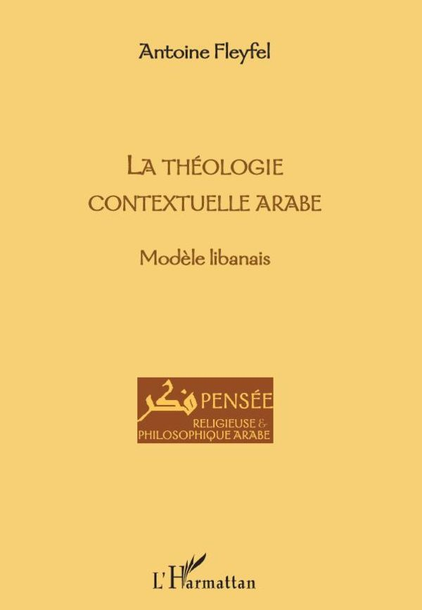 La theologie contextuelle arabe - modèle libanais