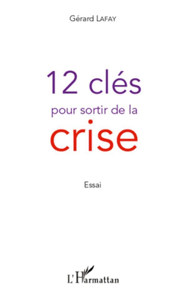 12 clés pour sortir de la crise
