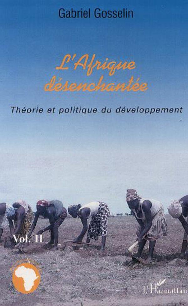 L'AFRIQUE DÉSENCHANTÉE