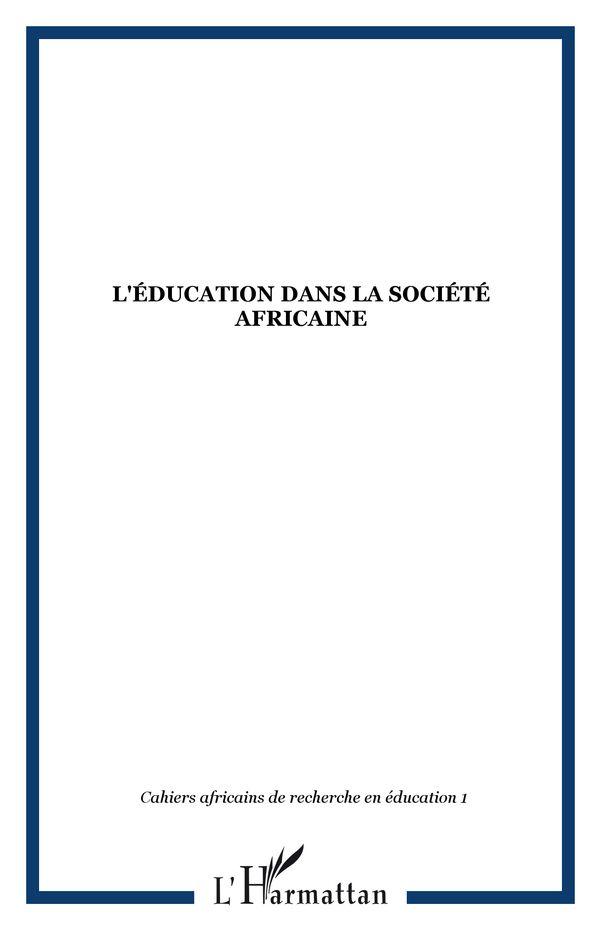 L'éducation dans la société africaine